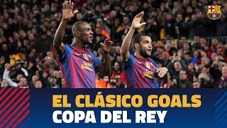TOP GOALS | #ElClasico Copa del Rey | Best goals vs. Real Madrid