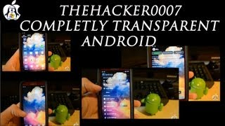 How to make Android Completely Transparent