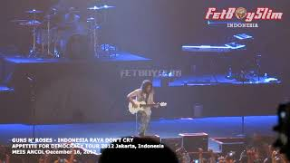 RELOAD GUNS N' ROSES - INDONESIA RAYA DON'T CRY JAKARTA 2012