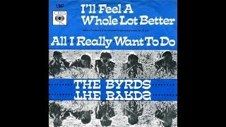 The Byrds - I'll Feel A Whole Lot Better (45 RPM)