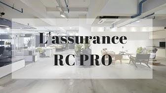 L'assurance RC pro, Responsabilité Civile et Professionnelle
