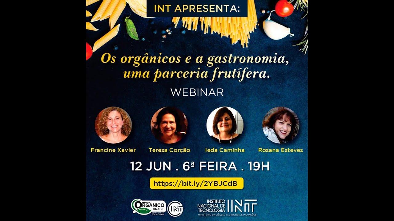 Os orgânicos e a gastronomia, uma parceria frutífera