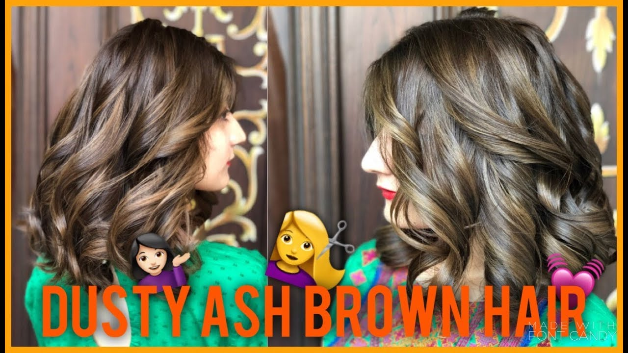Dark To Light Dusty Ash Brown New Hair Color Anushae Says Youtube