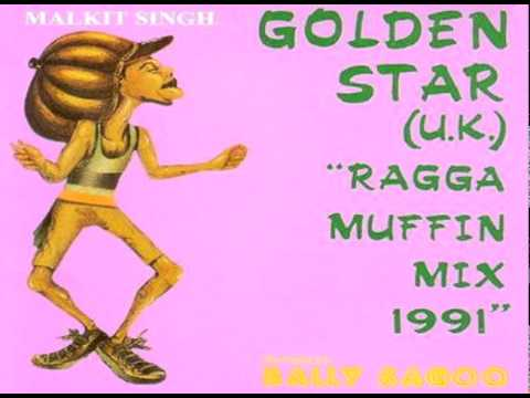 Bally Sagoo, Malkit Singh - Golden Star U.K.- Raga Muffin Mix 1991