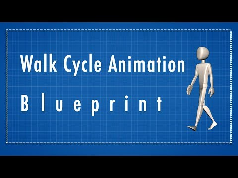 walk cycle animation blueprint: a how to guide