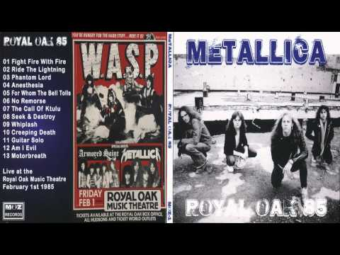 Metallica - Royal Oak 85 [Full Bootleg Album (1985)]