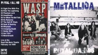 Metallica - Royal Oak 85 [Full Bootleg Album (1985)]
