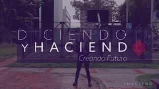 Diciendo y Haciendo Creando Futuro