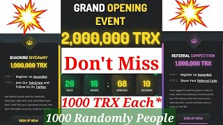 2000000 TRX Giveaway No Deposit No KYC | Limited People