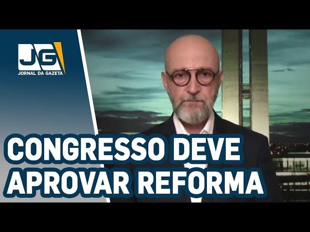 Josias de Souza / Congresso deve aprovar nova reforma da Previdência