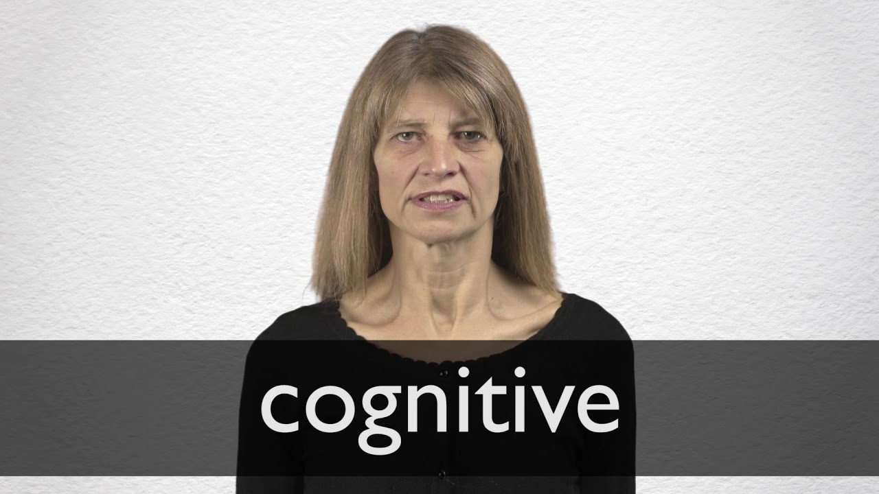 How to pronounce COGNITIVE in British English