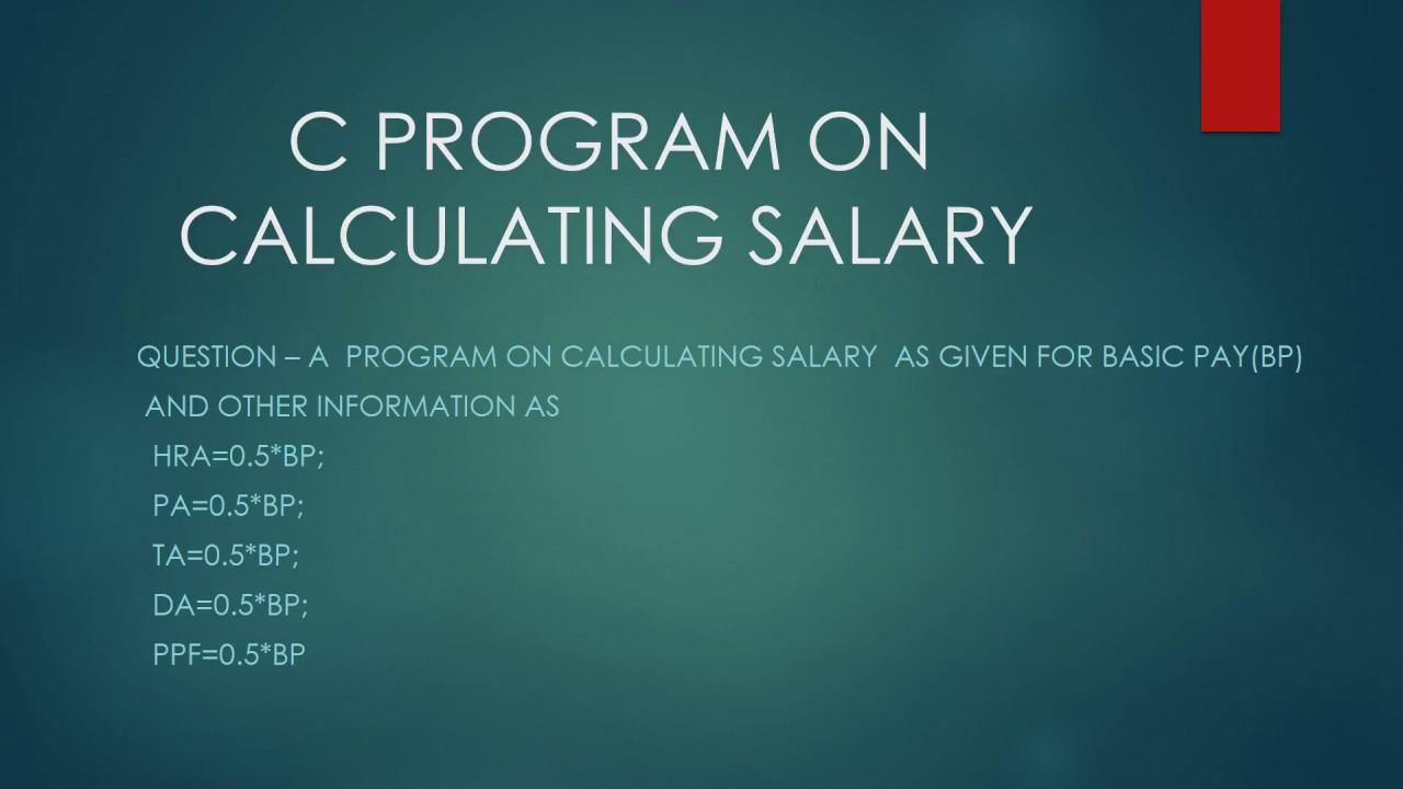 C Program on Calculating Salary