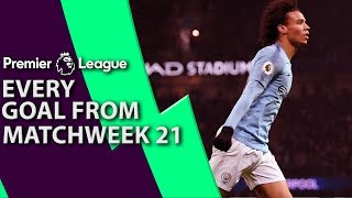 Every goal from Premier League Matchweek 21 | NBC Sports