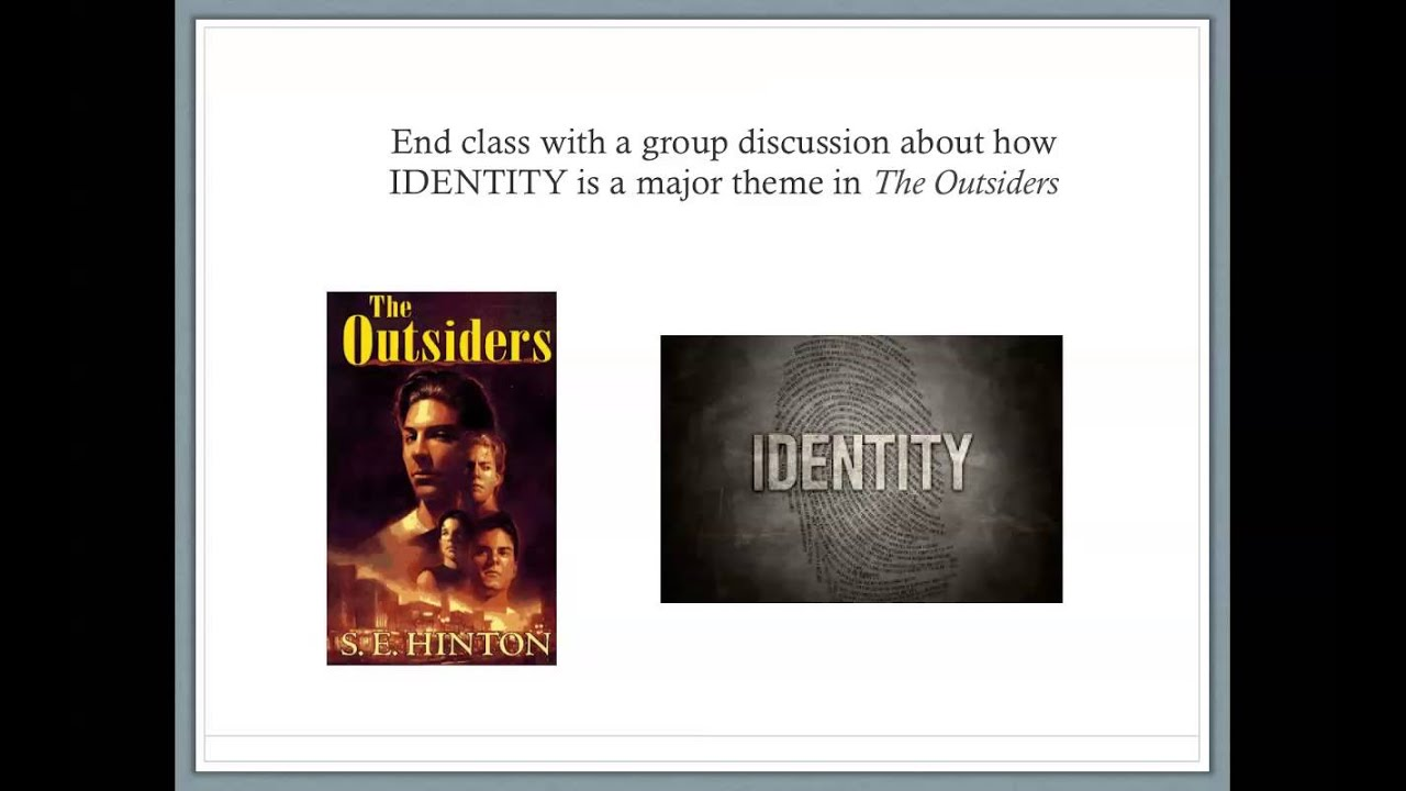 final project presentation the outsiders theme identity final project presentation the outsiders theme identity