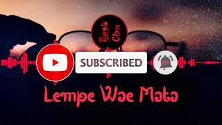 Lagu Bugis Lempe Wae Mata
