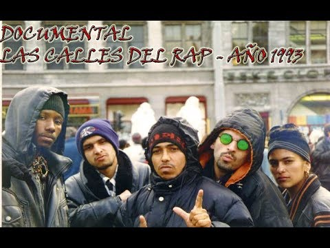 Documental  Las Calles Del Rap 1993