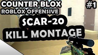 COUNTER-BLOX: ROBLOX OFFENSIVE SCAR-20 KILL MONTAGE