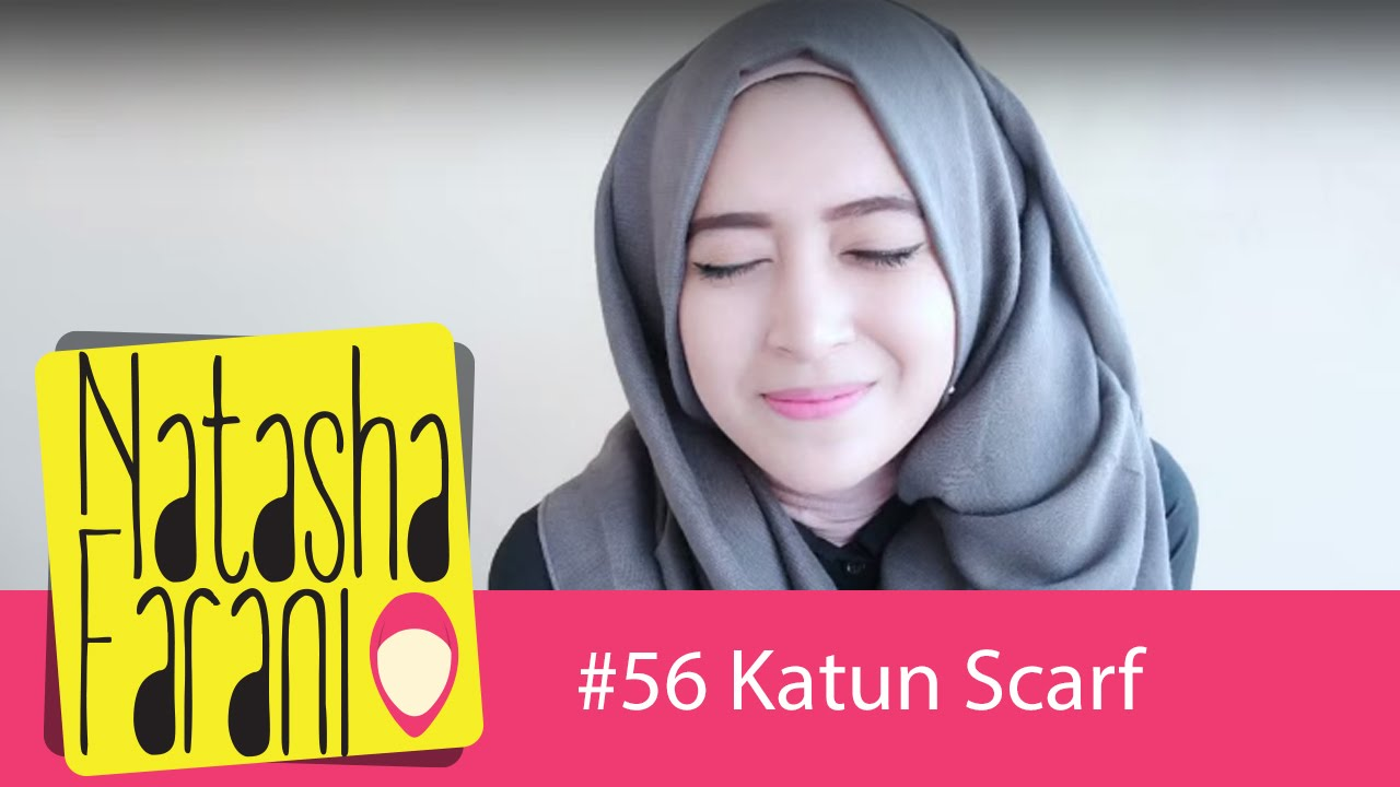 56 Hijab Tutorial Natasha Farani Katun Scarf How To