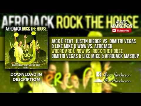 Jack Ü vs. DV&LM & W&W vs. Afrojack - Where Are Ü Now vs. Rock The House (DV&LM & Afrojack Mashup)
