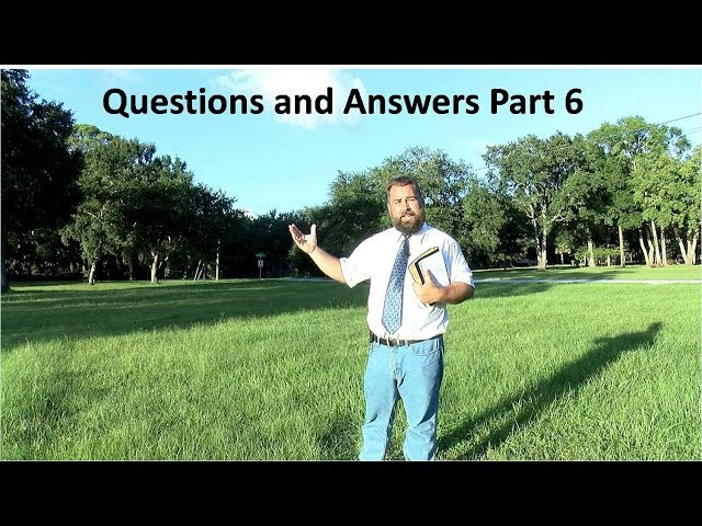 Questions and Answers Part 6
