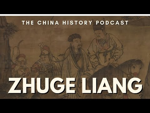 Zhuge Liang The China History Podcast, Presented By Laszlo Montgomery