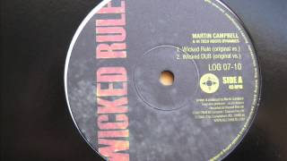 "10"" Side A: Martin Campbell & Hi Tech Roots Dynamics - 1. Wicked Rule / 2. Wicked DUB"