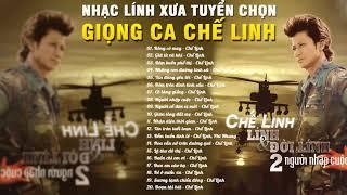 CHẾ LINH | Lính Và Đời Lính - Tuyển Chọn 20 Ca Khúc Nhạc Vàng Lính Xưa Hay Nhất Của Chế Linh