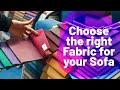 How to choose the right Sofa Fabric? | Woodofa