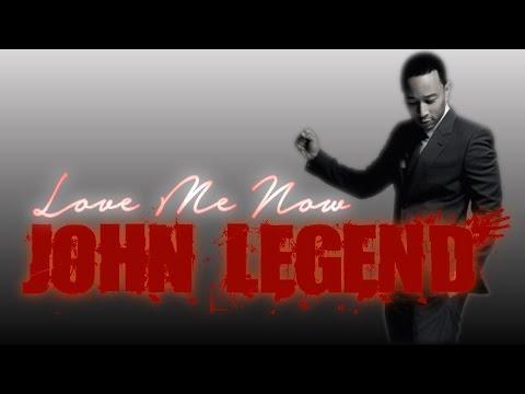 John Legend - Love Me Now (Lyrics) - YouTube
