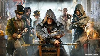 Tрейлер для Assassin's Creed Syndicate by Dis