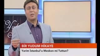 Asım Yıldırım - YARIM ISTANBUL'U MESKEN MI TUTTUN - Bir Yudum Hikaye