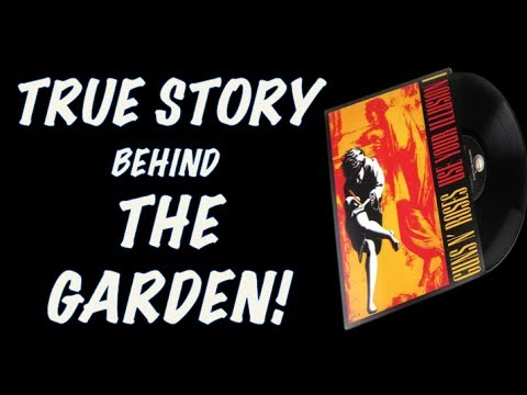 Guns N' Roses  The True Story Behind the Garden