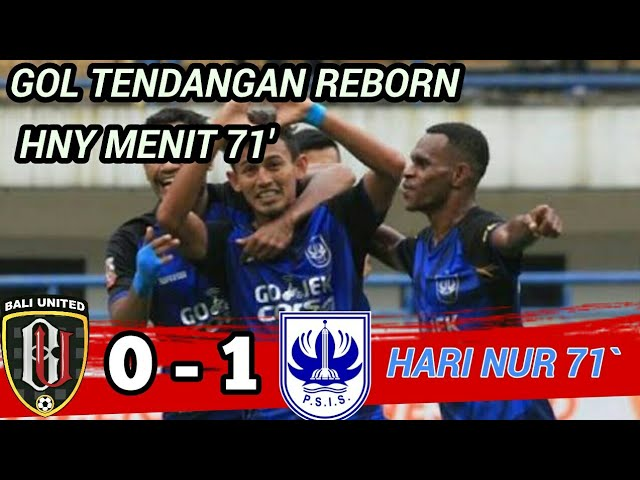 VIDEO GOL HERI NUR MENIT 71 - BALI UNITED VS PSIS - 0 - 1 FULL HIGHLIGHT