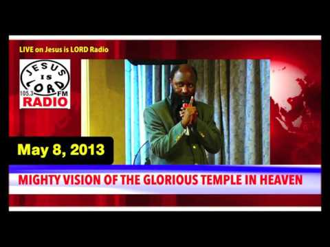 MIGHTY VISION OF THE GLORIOUS TEMPLE IN HEAVEN   PROPHET DR  OWUOR