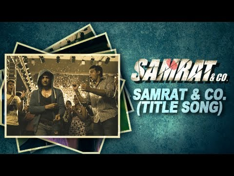 Samrat & Co. (Audio) | Title Song by Benny...
