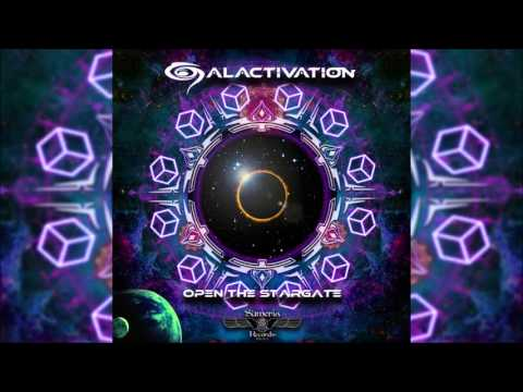 Galactivation - Open The Stargate   Full Ep