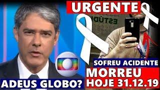 Triste noticia e comunicado: Apos Gugu outro nome se vai... | William Bonner pode deixar a Globo.