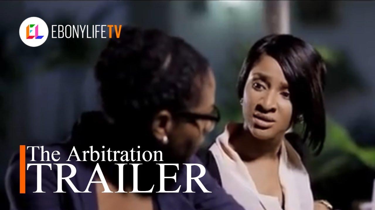 Download The Arbitration | Trailer | EbonyLife TV