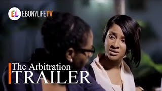 Video The Arbitration | Trailer | EbonyLife TV download MP3, 3GP, MP4, WEBM, AVI, FLV Oktober 2018