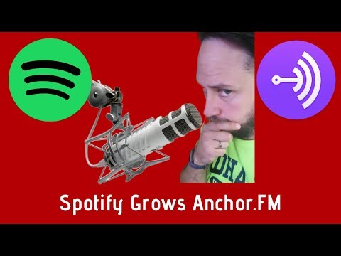 Why Spotify Acquiring Anchor is Huge for Podcasts! Mp3