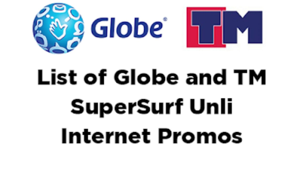 Complete List Of Globe And Tm Supersurf Unli Internet Promos