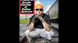Bubba Sparxx Country Folks : Trains Of South Fl.