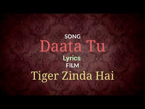 Tiger Zinda Hai Movie Song Daata Tu Lyrics