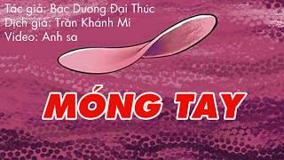 Móng tay - Nails - Tuyển tập truyện ngắn kinh dị 2017 - Anh Sa