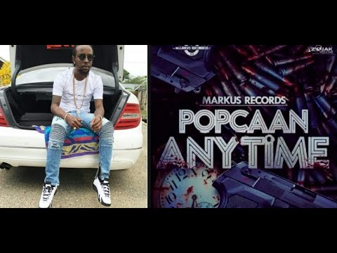 Popcaan  - Anytime Official Review..[yeti boss tv]