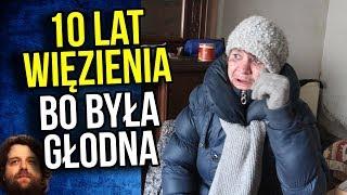 10 Lat Więzienia bo Była Głodna - Polskie Prawo w Praktyce – Komentator