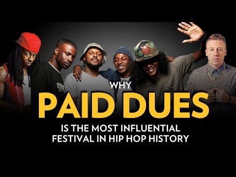 Why Paid Dues Is The Most Influential Festival in Hip Hop