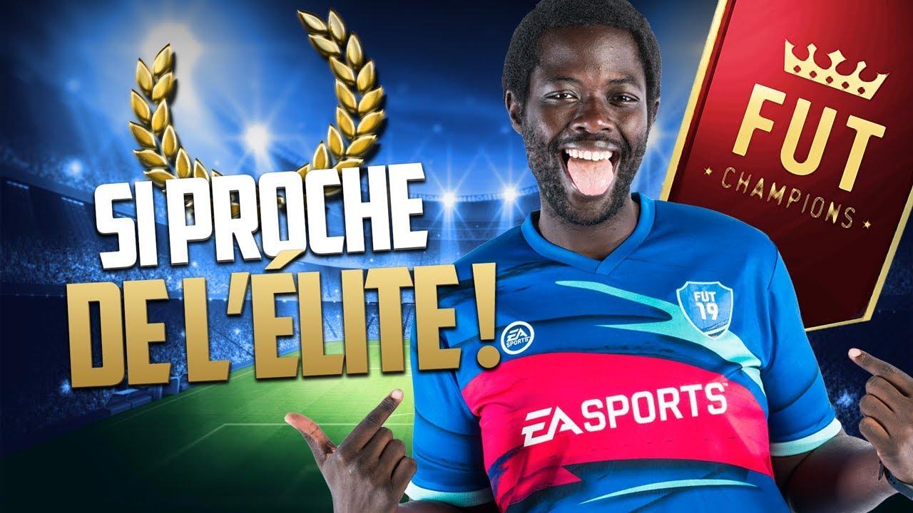 FIFA 19 - SI PROCHE DE L'ÉLITE !
