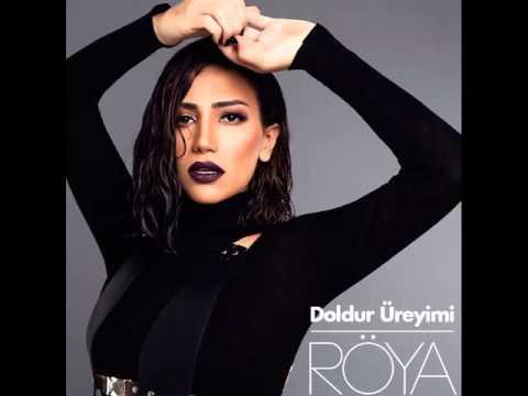 Roya - Doldur ureyimi 2016