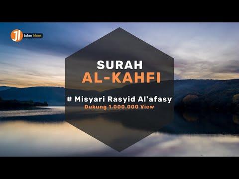 Bacaan Merdu Surat Al Kahfi Full Beserta Terjemahan - Mishary Rashid Alafasy